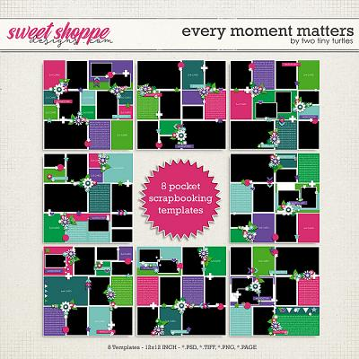 Every Moment Matters by Two Tiny Turtles