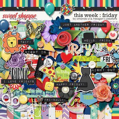 This Week: Friday by Amanda Yi & Meagan's Creations