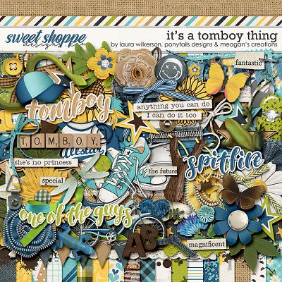 It's A Tomboy Thing by Laura Wilkerson, Ponytails Designs and Meagan's Creations