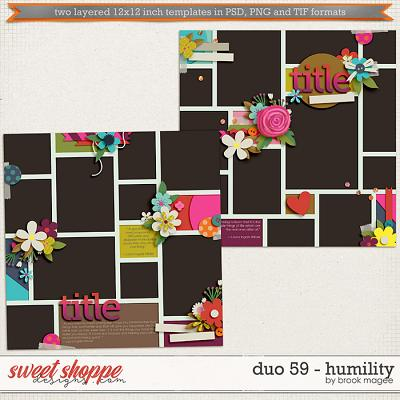 Brook's Templates - Duo 59 - Humility by Brook Magee