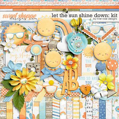 Let the Sun Shine Down: Kit by River Rose Designs