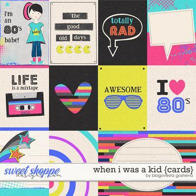 When I Was a Kid {Cards} by Blagovesta gosheva