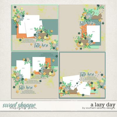 A Lazy Day Layered Templates by Southern Serenity Designs