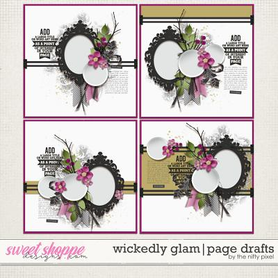 WICKEDLY GLAM | PAGE DRAFTS by The Nifty Pixel
