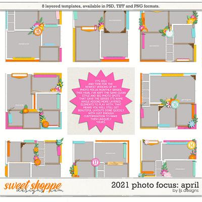 2021 Photo Focus: April by LJS Designs
