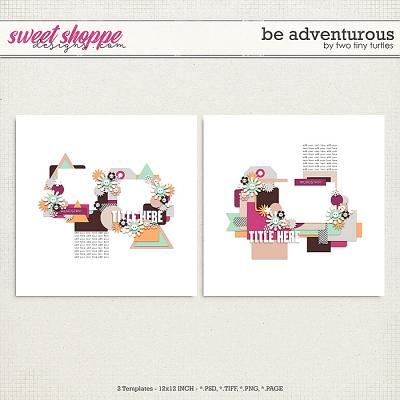 Be Adventurous by Two Tiny Turtles
