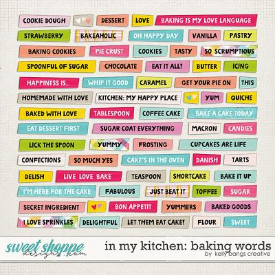 In My Kitchen: Baking Word Strips by Kelly Bangs Creative