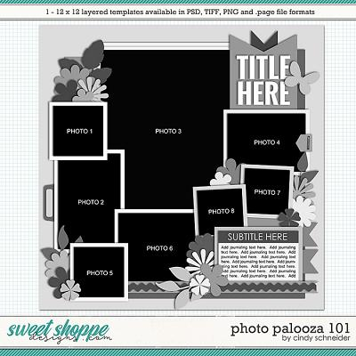 Cindy's Layered Templates - Photo Palooza 101 by Cindy Schneider