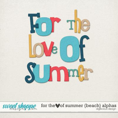 For the Love of Summer {Beach} Alphas by Digilicious Design