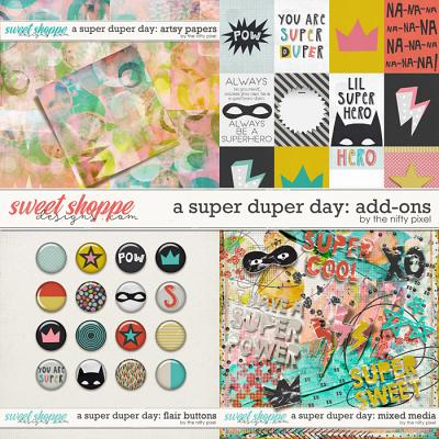 A SUPER DUPER DAY | ADD-ONS by The Nifty Pixel