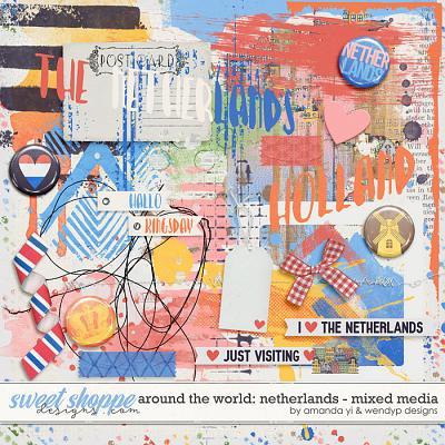 Around the world: Netherlands - Mixed Media by Amanda Yi & WendyP Designs