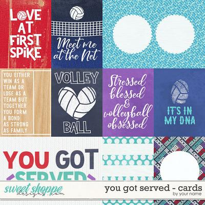 You got served -  Cards by WendyP Designs