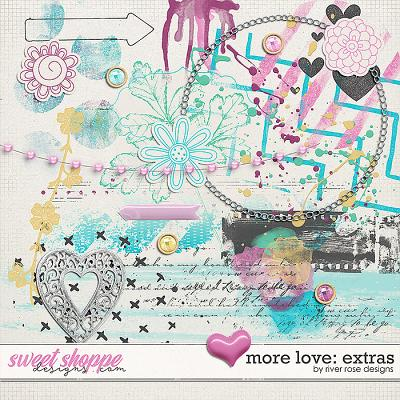 More Love: Extras by River Rose Designs