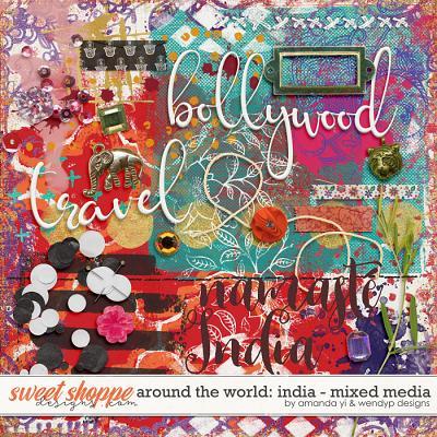 Around the world: India - Mixed Media by Amanda Yi & WendyP Designs
