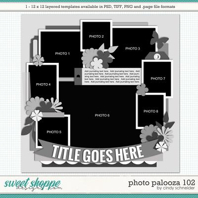Cindy's Layered Templates - Photo Palooza 102 by Cindy Schneider