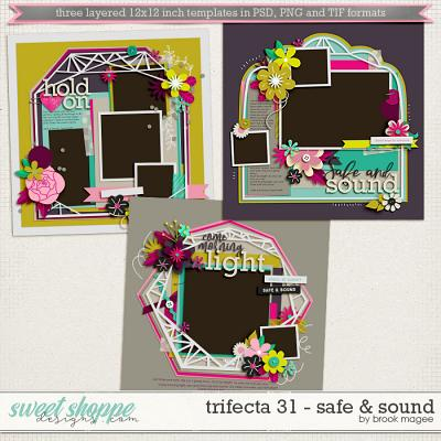 Brook's Templates - Trifecta 31 - Safe & Sound by Brook Magee