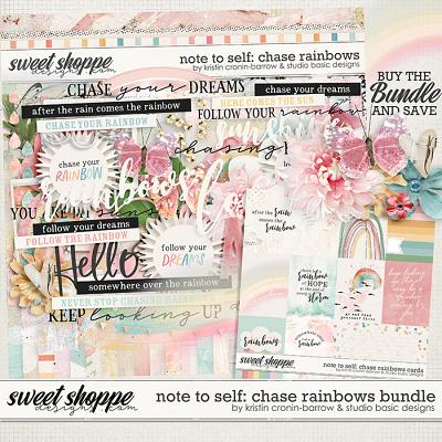 Note To Self: Chase Rainbows Bundle by Kristin Cronin-Barrow & Studio Basic