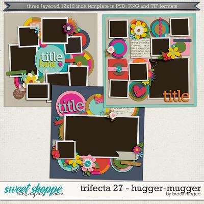 Brook's Templates - Trifecta 27 - Hugger Mugger by Brook Magee