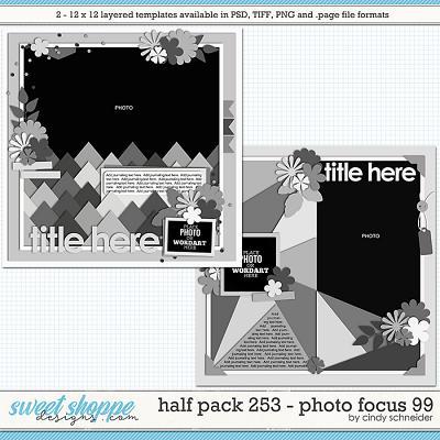 Cindy's Layered Templates - Half Pack 253: Photo Focus 99 by Cindy Schneider