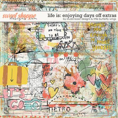 Life Is: Enjoying Days Off Extras by Studio Basic and Little Butterfly Wings