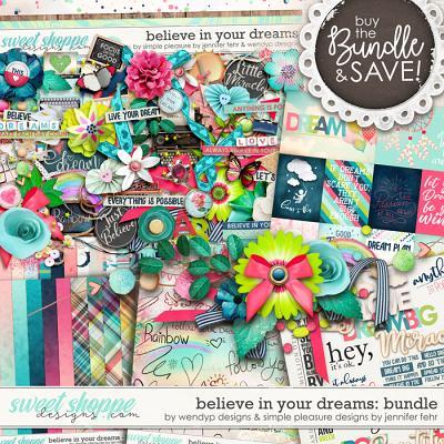 believe in your dreams bundle: by wendyp designs & simple pleasure designs by jennifer fehr