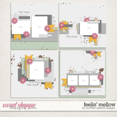 Feelin' Mellow Layered Templates by Southern Serenity Designs