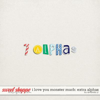 I Love You Monster Much : Extra Alphas by Amanda Yi