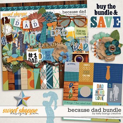 Because Dad Bundle by Kelly Bangs Creative