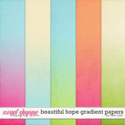 Beautiful Hope Gradient Papers by Misty Cato