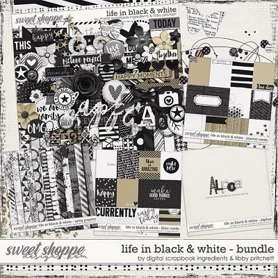 Life In Black & White Bundle by Libby Pritchett & Digital Scrapbook Ingredients