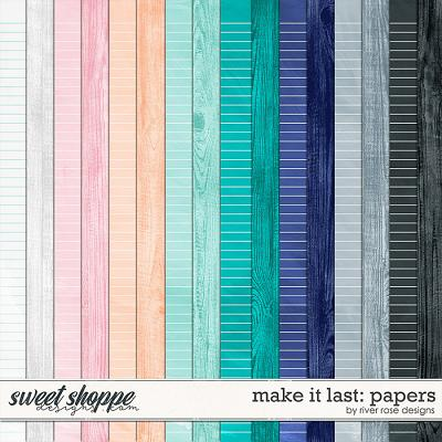 Make it Last: Papers by River Rose Designs