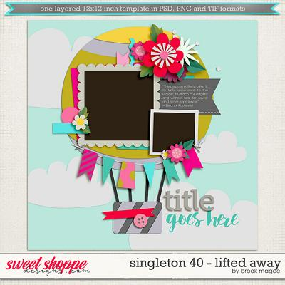 Brook's Templates - Singleton 40 - Lifted Away by Brook Magee