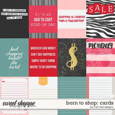 Born to Shop: Cards by River Rose Designs