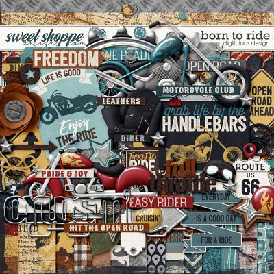 Born To Ride {Kit} by Digilicious Design