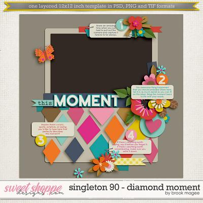 Brook's Templates - Singleton 90 - Diamond Moment by Brook Magee