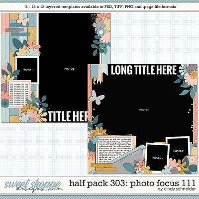 Cindy's Layered Templates - Half Pack 303: Photo Focus 111 by Cindy Schneider