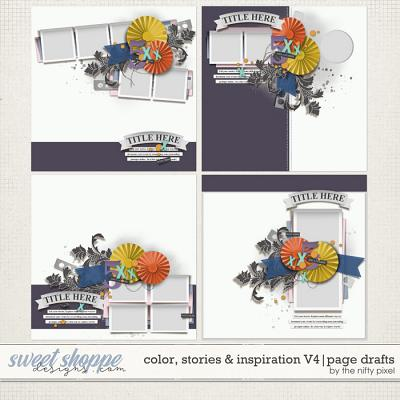 COLOR, STORIES & INSPIRATION V.4 | PAGE DRAFTS by The Nifty Pixel