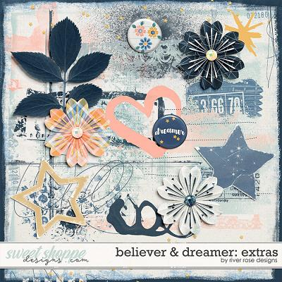 Believer & Dreamer: Extras by Rive Rose Designs