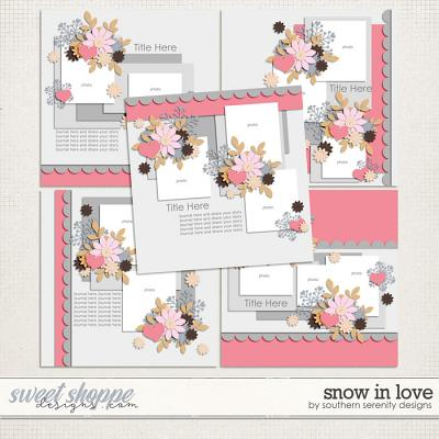 Snow in Love Layered Templates by Southern Serenity Designs