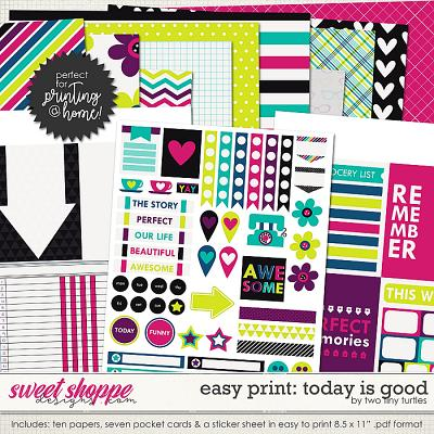 Easy Print :: Today Is Good by Two Tiny Turtles