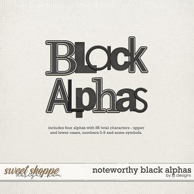 Noteworthy Black Alphas by LJS Designs