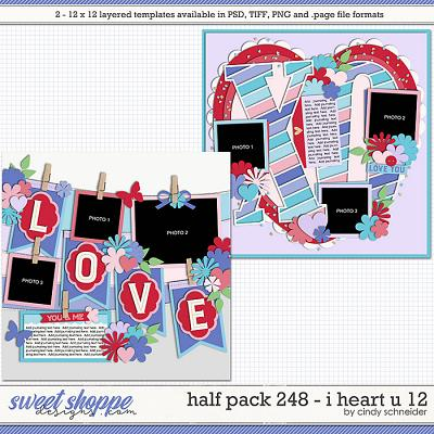 Cindy's Layered Templates - Half Pack 248: I Heart U 12 by Cindy Schneider