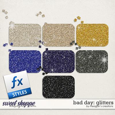 Bad Day : Glitters by Meagan's Creations