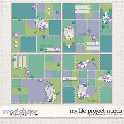 My Life Project: March Layered Templates by Southern Serenity Designs