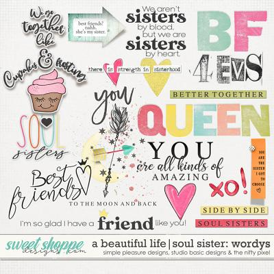 A Beautiful Life: Soul Sisters Wordys by Simple Pleasure Designs & Studio Basic & The Nifty Pixel