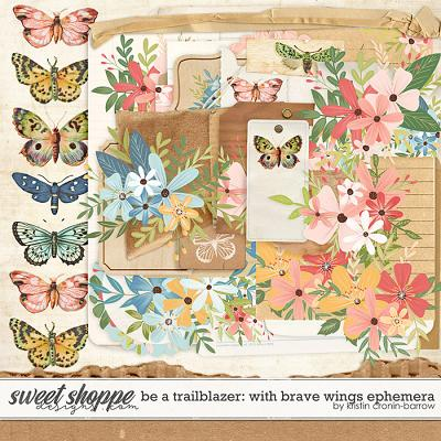 Be a Trailblazer: With Brave Wings Ephemera by Kristin Cronin-Barrow