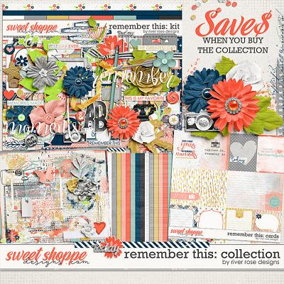 Remember This: Collection by River Rose Designs