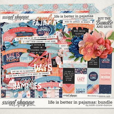 Life is Better in Pajamas: Bundle by Kristin Cronin-Barrow