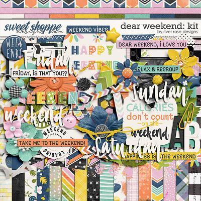 Dear Weekend: Kit by River Rose Designs
