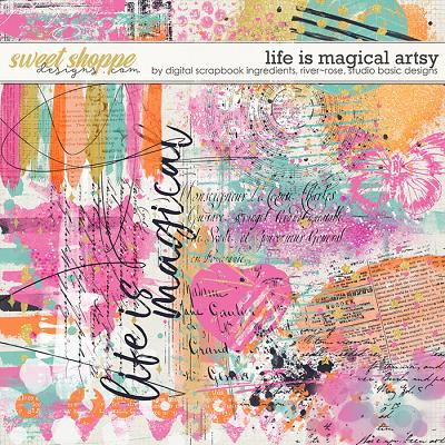 Life Is Magical | Artsy by River Rose Designs, Studio Basic Designs & Digital Scrapbook Ingredients